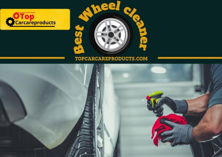 Cleaning wheel with the best wheel cleaner to make them stand out