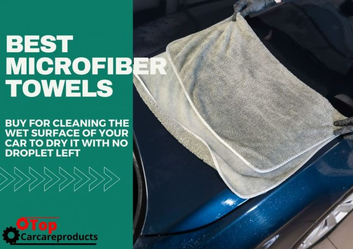 Drying a car with the best microfiber towel