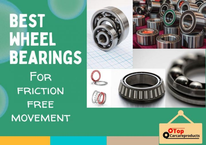 The best wheel bearings & hub assembly keep tires & wheels rotation smooth