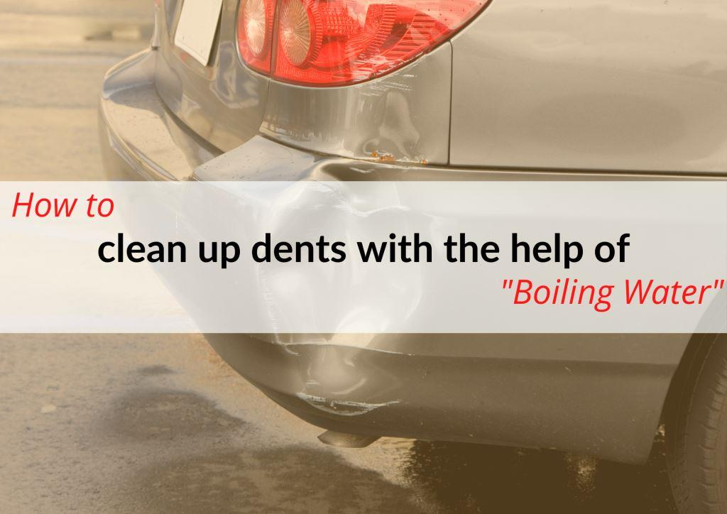Using a boiling water method to get car bumper dents out.