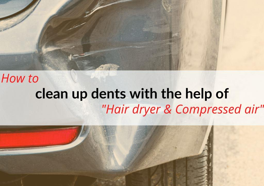 Using a Hair dryer & Compressed air practice to get car bumpers dents out.