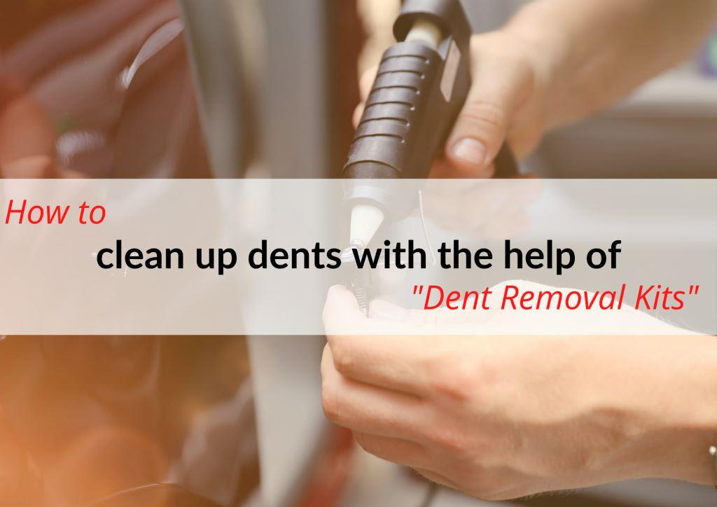 Using a Dent Removal Kit to get car dents out.