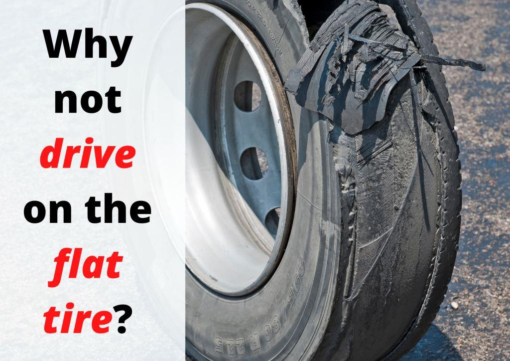 Why not to drive on a flat tire